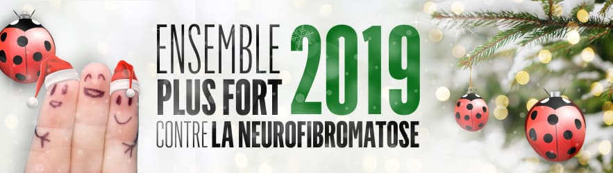 2019 ensemble plus fort contre la neurofibromatose